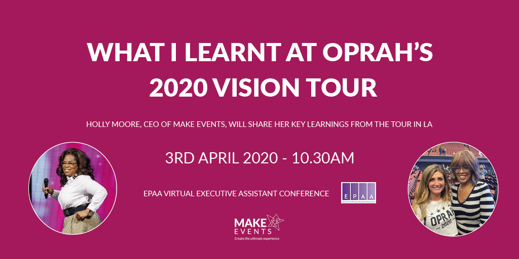 Make Events | Corporate and Virtual Events Company Manchester | What I learnt at Oprah