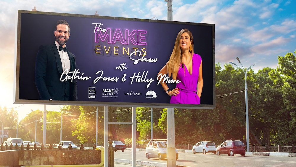 Make Events | Brand Management, Corporate and Virtual Events Company | Holly and Gethin billboard