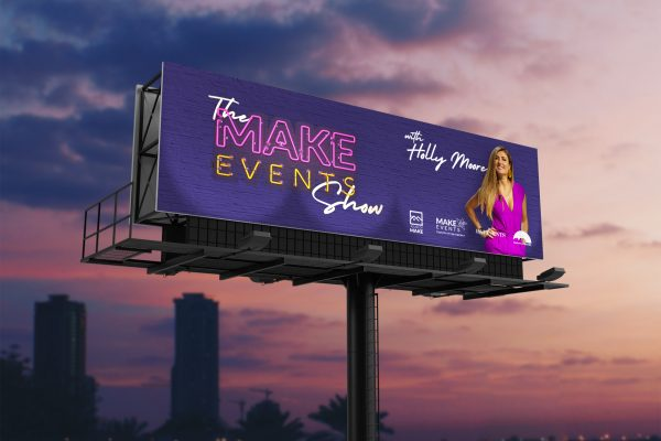 Make Events | Brand Management, Corporate and Virtual Events Company | Small billboard